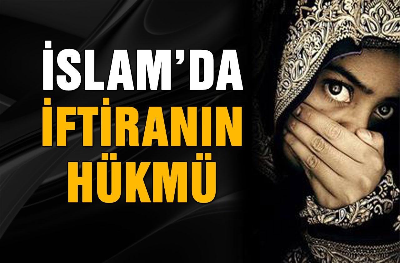 İslam'da iftiranın hükmü nedir?