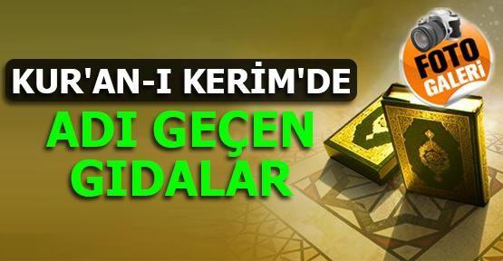 Kur'an-ı Kerim'de adı geçen gıdalar