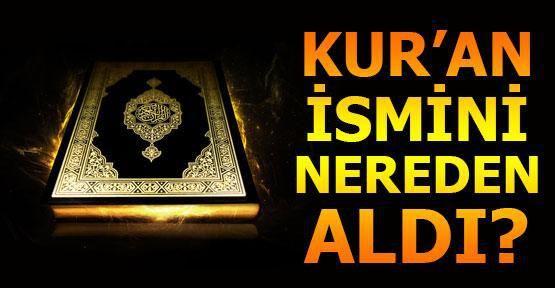 Kur'an ismini nereden aldı?