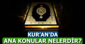 Kur'an'da Ana Konular Nelerdir?