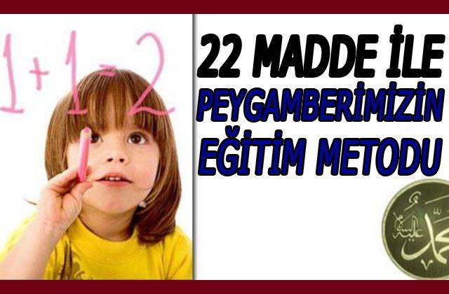 22 madde ile Peygamberimizin Eğitim Metodu