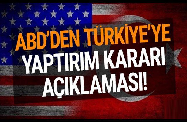 ABD'den Türkiye'ye yaptırım kararı açıklaması! - Bedir HaberBedir Haber