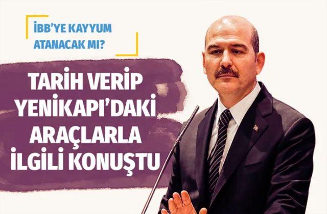 İstanbul Büyükşehir Belediyesi'ne kayyum atanacak mı? Süleyman Soylu pazar günü açıklayacak