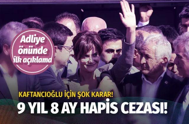 Canan Kaftancıoğlu davasında son dakika kararı çıktı 9 yıl 8 ay hapis cezası!