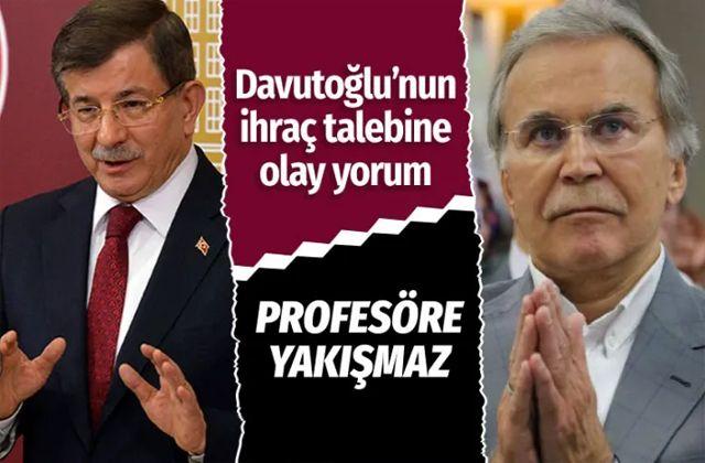 Mehmet Ali Şahin'den Ahmet Davutoğlu'nun ihraç talebine olay yorum