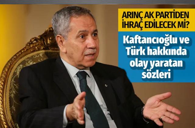 Bülent Arınç Kaftancıoğlu ve Türk sözleri sonrası ihraç edilecek mi? Sevilay Yılman yazdı