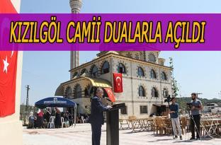Kızılgöl Camii dualarla açıldı