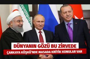 Dünyanın gözü Çankaya Köşkü'nde! Türkiye-Rusya-İran üçlü zirvesi