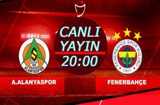 Fenerbahçe Alanyaspor Maçı Canlı yayın