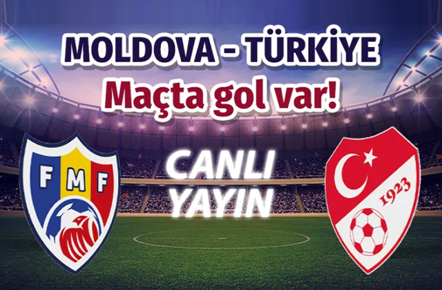 Moldova Türkiye milli maçı CANLI YAYIN/maçta 4 gol var