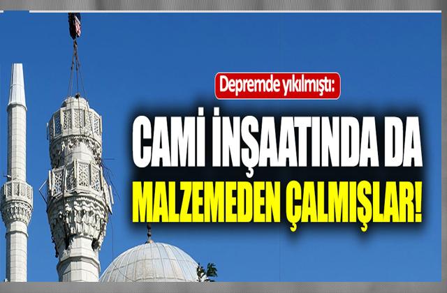 Depremde yıkılmıştı: Camiden de malzeme çalmışlar!