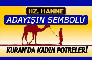 Hz. Hanne: Adayışın Sembolü