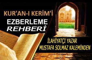 KUR'AN-I KERİM'İ EZBERLEME REHBERİ