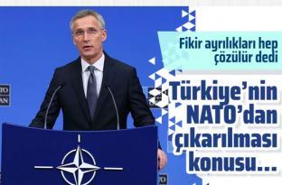 Stoltenberg: Türkiye'nin NATO'dan çıkarılması söz konusu değil!
