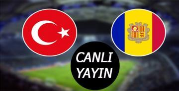 Andorra Türkiye Maçı Canlı Yayın/Maç 2 gol var