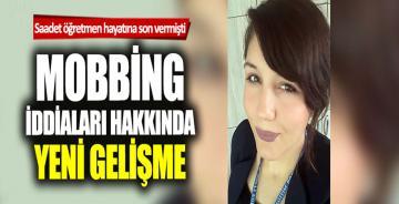 Saadet öğretmenin ölümündeki mobbing iddiasına soruşturma