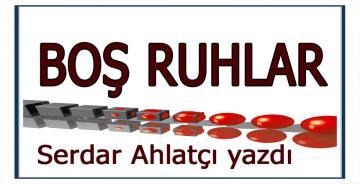 BOŞ RUHLAR