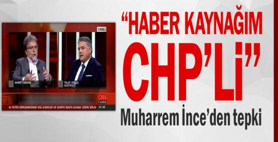 Haber kaynağım CHP'li