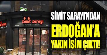 Simit Sarayı'ndan Erdoğan'ın avukatının ortağı çıktı!