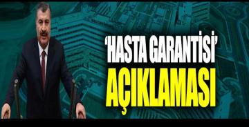 Fahrettin Koca'dan 'hasta garantisi' açıklaması