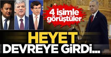Heyet devreye girdi… Erdoğan, Gül, Davutoğlu ve Babacan'la görüştüler!