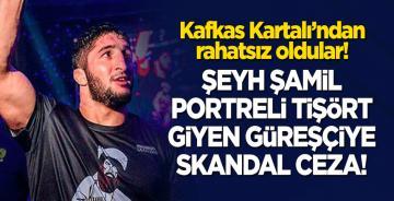 Şeyh Şamil portreli tişört giyen güreşçiye skandal ceza!
