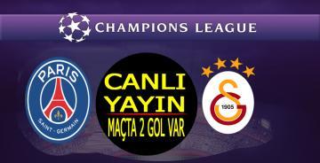 Galatasaray-PSG Maçı CANLI YAYIN/ Maçta 2 gol var