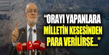 Temel Karamollaoğlu'ndan Kanal İstanbul tepkisi