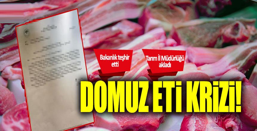 Bakanlıkta domuz eti krizi!