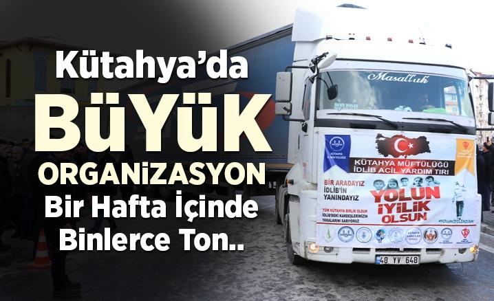 Kütahya'da İdlib için, bir hafta içinde binlerce ton yardım toplandı