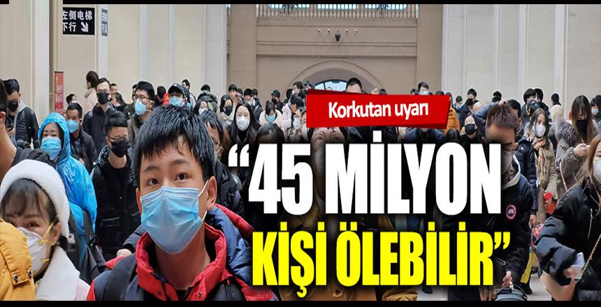 """Gabriel Leung: """"45 milyon kişi ölebilir"""""""