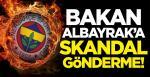 Ali Koç yönetimindeki Fenerbahçe'den, Hazine ve Maliye Bakanı Berat Albayrak'a skandal gönderme!