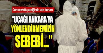 Ankara'ya inen uçakta son durum ne?