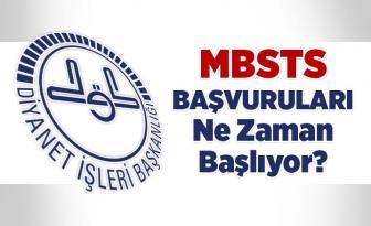 Diyanet İşleri Başkanlığı MBSTS başvuruları ne zaman başlıyor?
