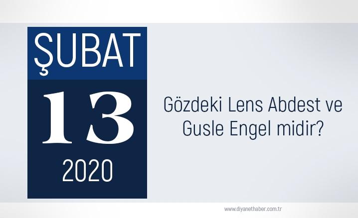 Gözdeki lens abdest ve gusle engel midir?