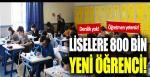 Liselere 800 bin yeni öğrenci