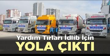 Yardım tırları İdlib için yola çıktı